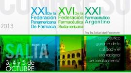 XXI CONGRESO FARMACÉUTICO ARGENTINO – Salta del 3 al 5 de Octubre 2013