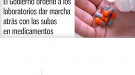 El Gobierno ordenó a los laboratorios dar marcha atrás con las subas en medicamentos