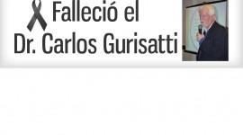 Falleció el Dr. Carlos Gurisatti