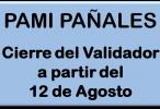 PAMI PAÑALES – Cierre de Validador el 12 de agosto