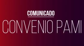 Convenio PAMI: Intimación de pagos adeudados y convocatoria urgente de la Comisión de Dispensa