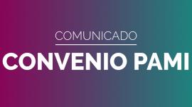 Convenio PAMI – Sobre el cierre de la 1º quincena de Noviembre