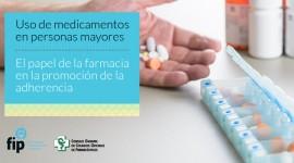 """Informe de FIP en español: """"Uso de medicamentos en personas mayores: papel de la farmacia en la promoción de la adherencia"""""""