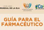 Campaña de Visualización de la ELA Esclerosis Lateral Amiotrófica para la Comunidad Farmacéutica
