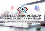 Observatorio de Salud Medicamentos y Sociedad de la COFA: una fuente de información confiable