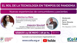 EL ROL DE LA TECNOLOGÍA EN TIEMPOS DE PANDEMIA | Nuevas experiencias de consumidores y pacientes