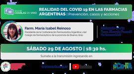 REALIDAD DEL COVID-19 EN LAS FARMACIAS ARGENTINAS | Prevención, casos y acciones