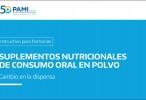 PAMI – Nuevo procedimiento para suplementos nutricionales (Lic. 46/21)